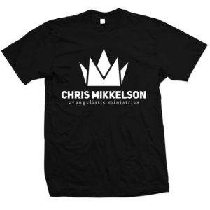 The Chris Mikkelson Evangelistic Ministries T-Shirt! (Black)